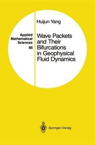 Wave Packets and Their Bifurcations in Geophysical Fluid Dynamic