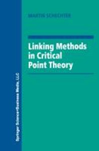 Linking Methods in Critical Point Theory