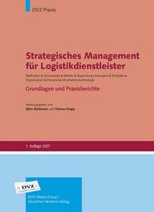 Strategisches Management für Logistikdienstleister