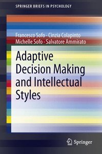 Adaptive Decision Making and Intellectual Styles