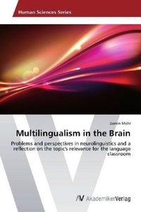 Multilingualism in the Brain
