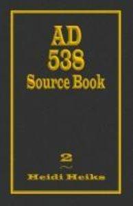 AD 538 Source Book