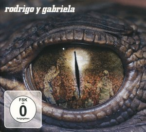 Rodrigo Y Gabriela-10th Anniversary Re-Issue