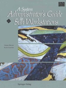 A System Administrator's Guide to Sun Workstations