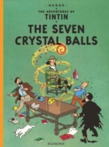The Adventures of Tintin. The Seven Crystal Balls
