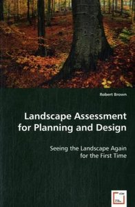 Landscape Assessment for Planning and Design