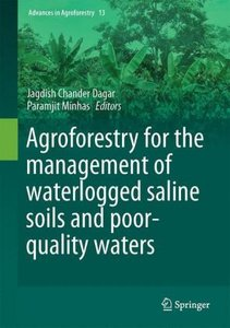 Agroforestry for the Management of Waterlogged Saline Soils and