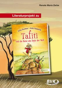 """Literaturprojekt zu """"Tafiti und die Reise ans Ende der Welt"""""""