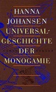 Universalgeschichte der Monogamie