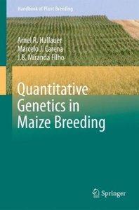 Quantitative Genetics in Maize Breeding