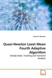 Quasi-Newton Least Mean Fourth Adaptive Algorithm