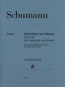 Fünf Stücke im Volkston op. 102, für Violoncello und Klavier