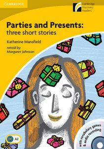 Parties ans Presents: three short stories. Mit Audio-CD u. CD-RO