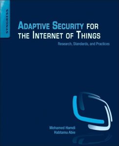 Adaptive Security for the Internet of Things