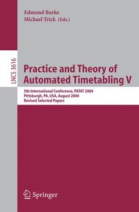 Practice and Theory of Automated Timetabling V
