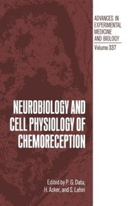Neurobiology and Cell Physiology of Chemoreception
