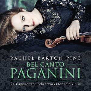 Bel Canto Paganini:24 Caprices And Other Works