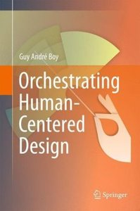 Orchestrating Human-Centered Design