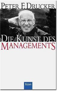 Drucker, P: Kunst d. Managements