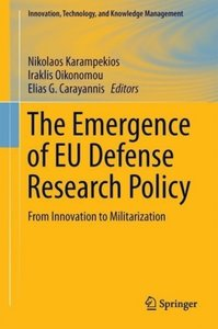 The Emergence of EU Defense Research Policy