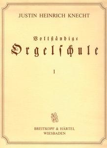Vollständige Orgelschule für Anfänger und Geübte, 3 Bde., Faksim