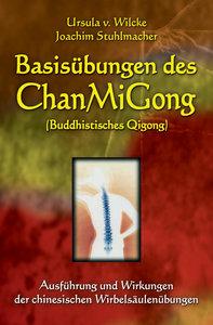 Basisübungen des ChanMiGong