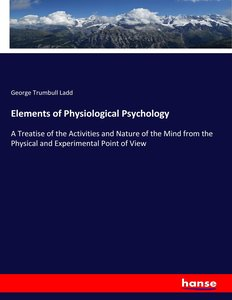 Elements of Physiological Psychology
