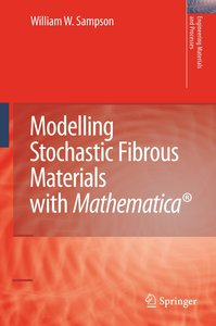 Modelling Stochastic Fibrous Materials with Mathematica