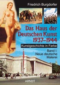 Kunstgeschichte in Farbe 01. Neue deutsche Malerei. Das Haus der