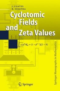 Cyclotomic Fields and Zeta Values