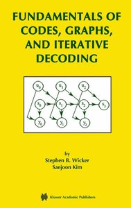 Fundamentals of Codes, Graphs, and Iterative Decoding