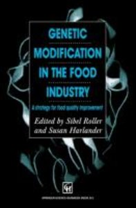 Genetic Modification in the Food Industry