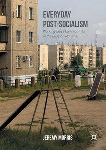 Everyday Post-Socialism