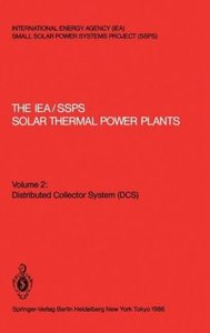 The IEA/SSPS Solar Thermal Power Plants: - Facts and Figures - F