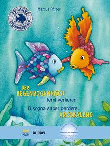 Der Regenbogenfisch lernt verlieren. Kinderbuch Deutsch-Italieni