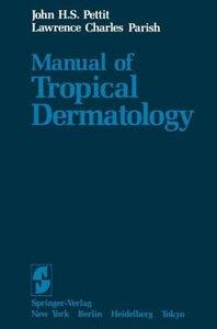 Manual of Tropical Dermatology