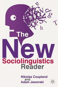 The New Sociolinguistics Reader