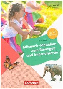 Mitmach-Melodien zum Bewegen und Improvisieren