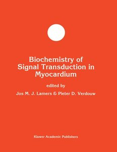 Biochemistry of Signal Transduction in Myocardium