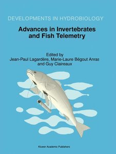 Advances in Invertebrates and Fish Telemetry