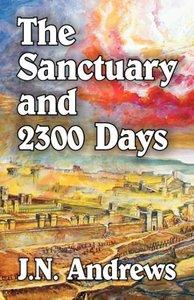 The Sanctuary and Twenty-three Hundred Days