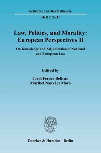 Law, Politics, and Morality: European Perspectives II