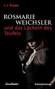 Rosmarie Weichsler und das Lächeln des Teufels