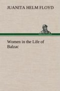 Women in the Life of Balzac