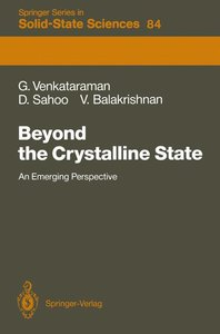 Beyond the Crystalline State