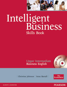 Intelligent Business Upper-Intermediate. Skills Book and CD-ROM