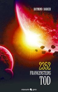 2352 Frankensteins Tod