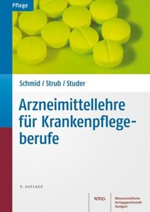 Arzneimittellehre für Krankenpflegeberufe