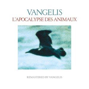 L\'Apocalypse Des Animaux (Remastered 2016)