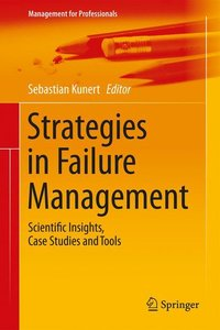 Strategies in Failure Management